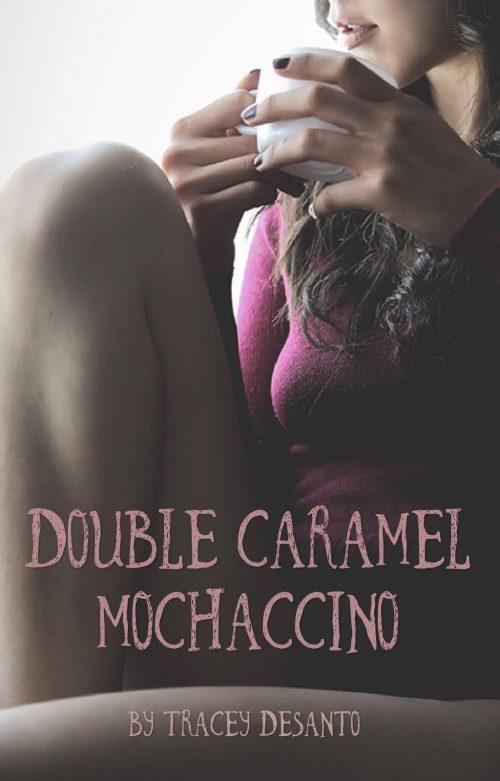 Masturbation Monday ~ Double Caramel Mochaccino