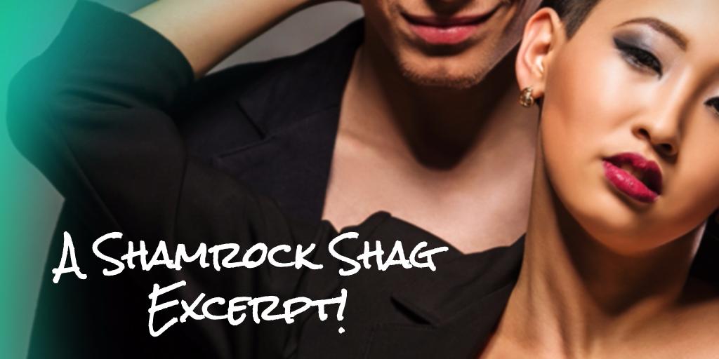 A Shamrock Shag Excerpt!